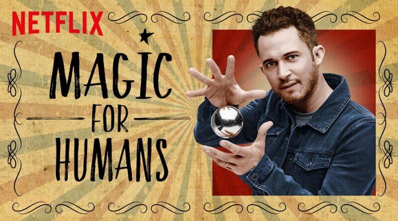'Magic for Humans' La serie de Netflix que te hará creer en la magia